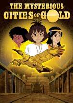 The Mysterious Cities of Gold poster