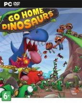 Go Home Dinosaurs! Cover