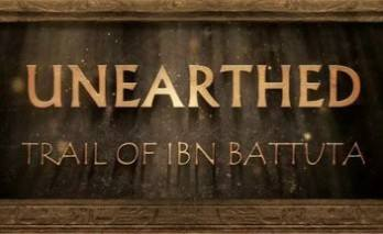 Unearthed: Trail of Ibn Battuta Cover