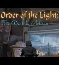 Order of the Light: The Deathly Artisan poster