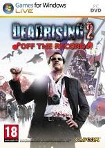 Dead Rising 2: Off the Record poster