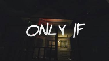 Only If poster